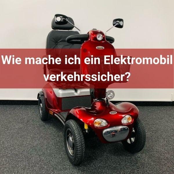 Wie-mache-ich-ein-Elektromobil-verkehrssicher